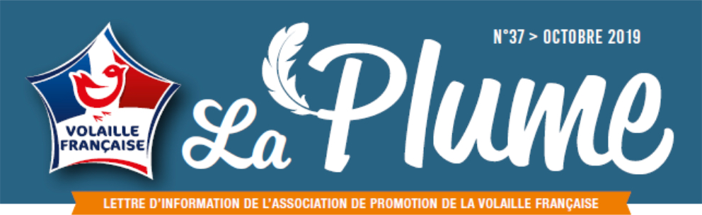 Plume n°37 – La Volaille Française championne de la com !