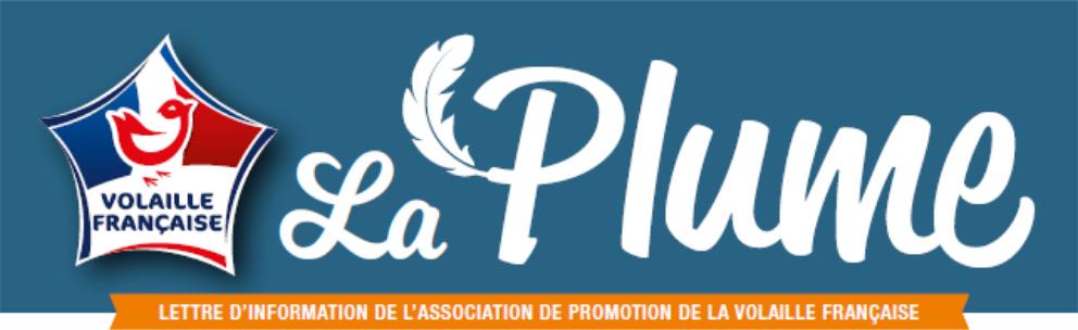 Plume n°38 – La Volaille Française se donne les moyens de ses ambitions !
